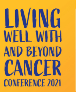 Living Well with and Beyond Cancer Conference